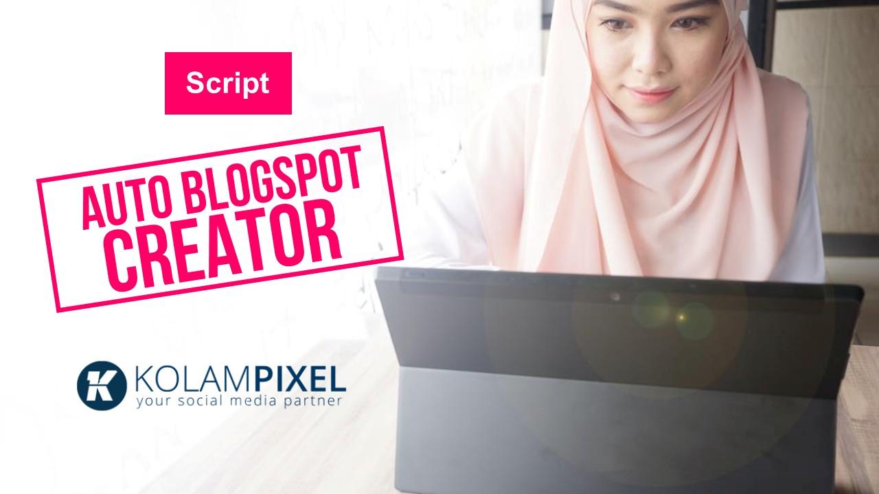 Script membuat blogspot massal sekali klik